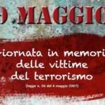 Oggi è il Giorno della memoria delle vittime del terrorismo e delle stragi