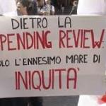 Per fronteggiare le scelte del Governo sulla spending review